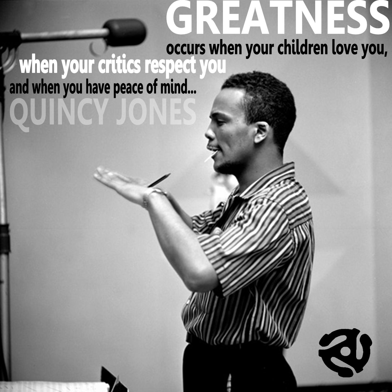Quincy Jones Music Quote